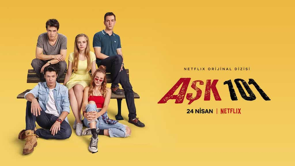 Müjde Geldi Aşk 101 2 Sezon Geliyor İşte Netflix Aşk 101 Yeni Sezon Tarihi ve Fragmanı